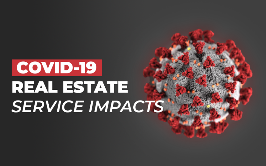 covid-19 real estate service impacts